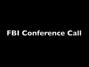 FBI Conference Call